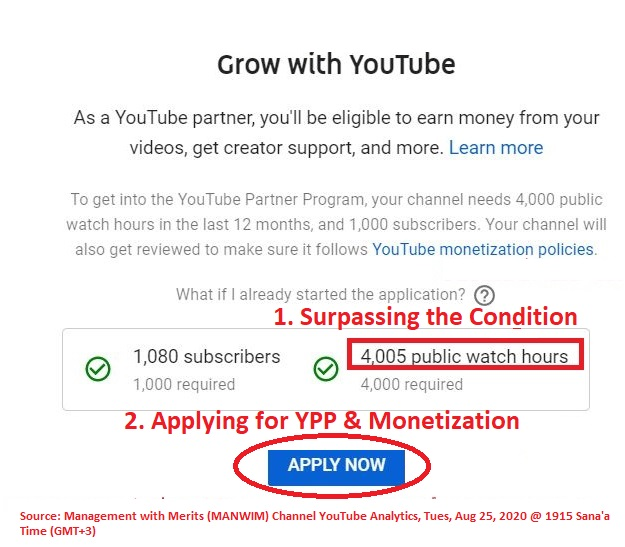 The channel surpassed YouTube condition of 4000 public watch hours on Tues, Aug 25, 2020, and then immediately applied for YouTube Partner Program and Monetization.