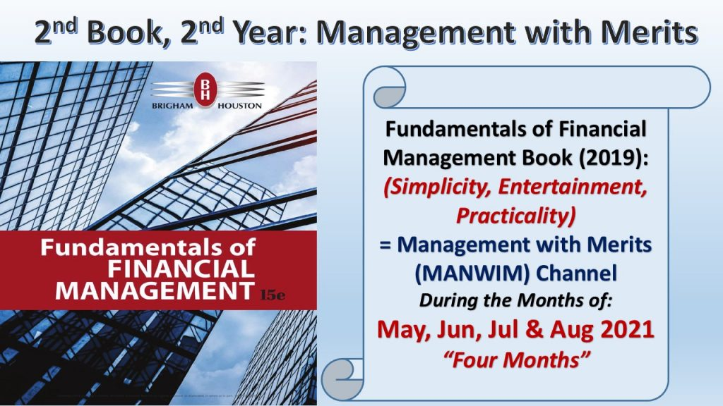 Fundamentals of Financial Management Book will be taken in the channel in the months of May - Aug, 2021.