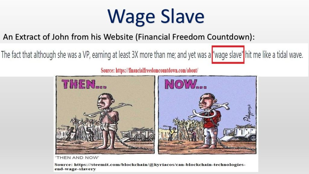 If you don't want to be a wage slave, you have to adopt proper financial management techniques to reach financial independence and retire early