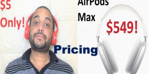 My locally purchased headphones is only $5 compared to Apple's AirPods Max ($549)