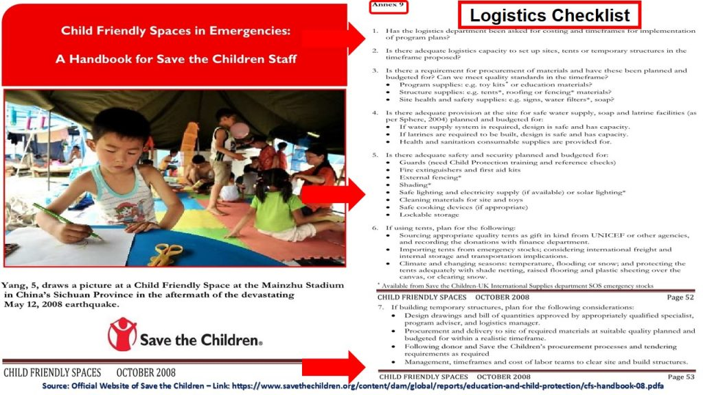 Logistics Checklist at Save the Children Shows the practical nature of the logistics support and function at humanitarian organizations in general and Save the Children in specific.
