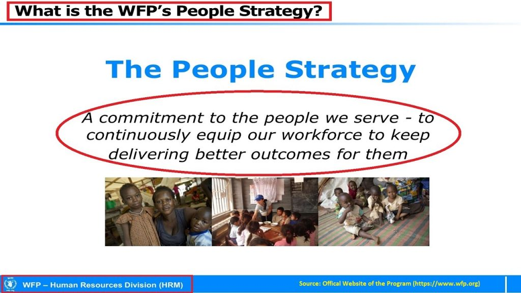 WFP's people strategy is a great example of contemporary HR strategies and law , especially HR distribution.